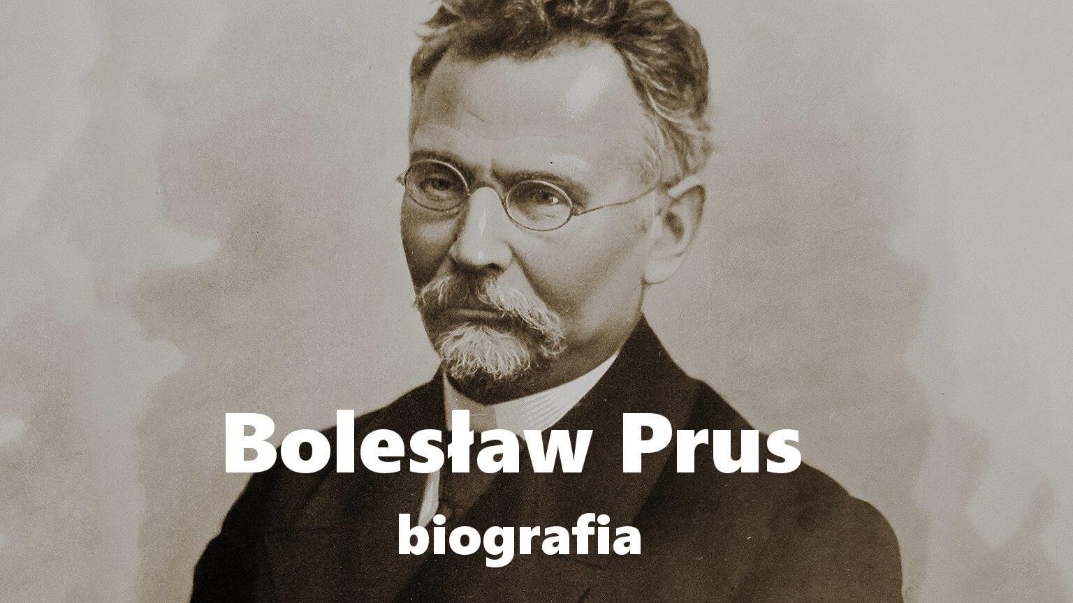Bolesław Prus - biografia