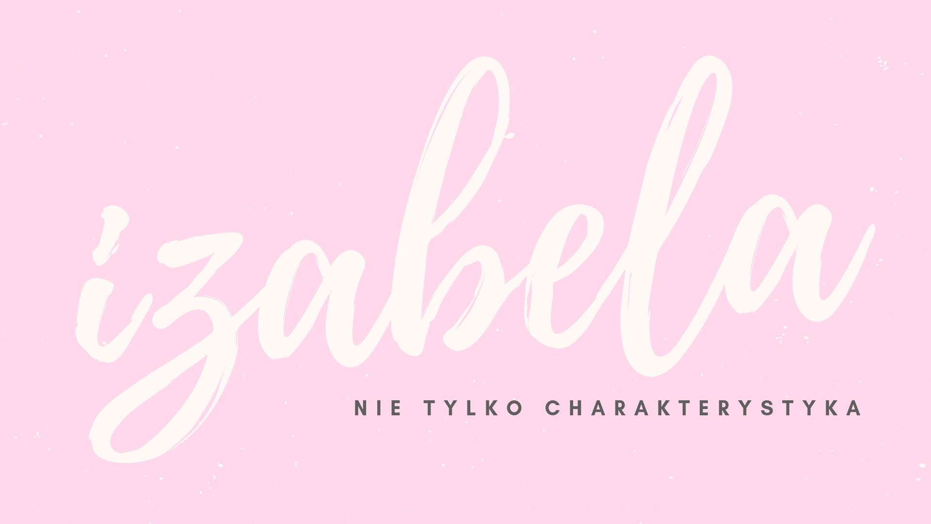 Izabela łęcka Charakterystyka Dzieje Klppl