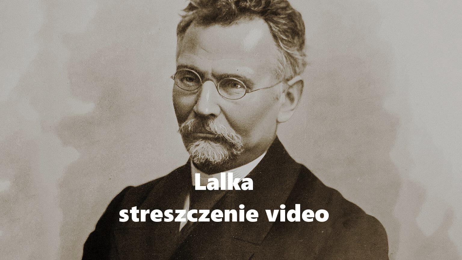 Lalka streszczenie (video)