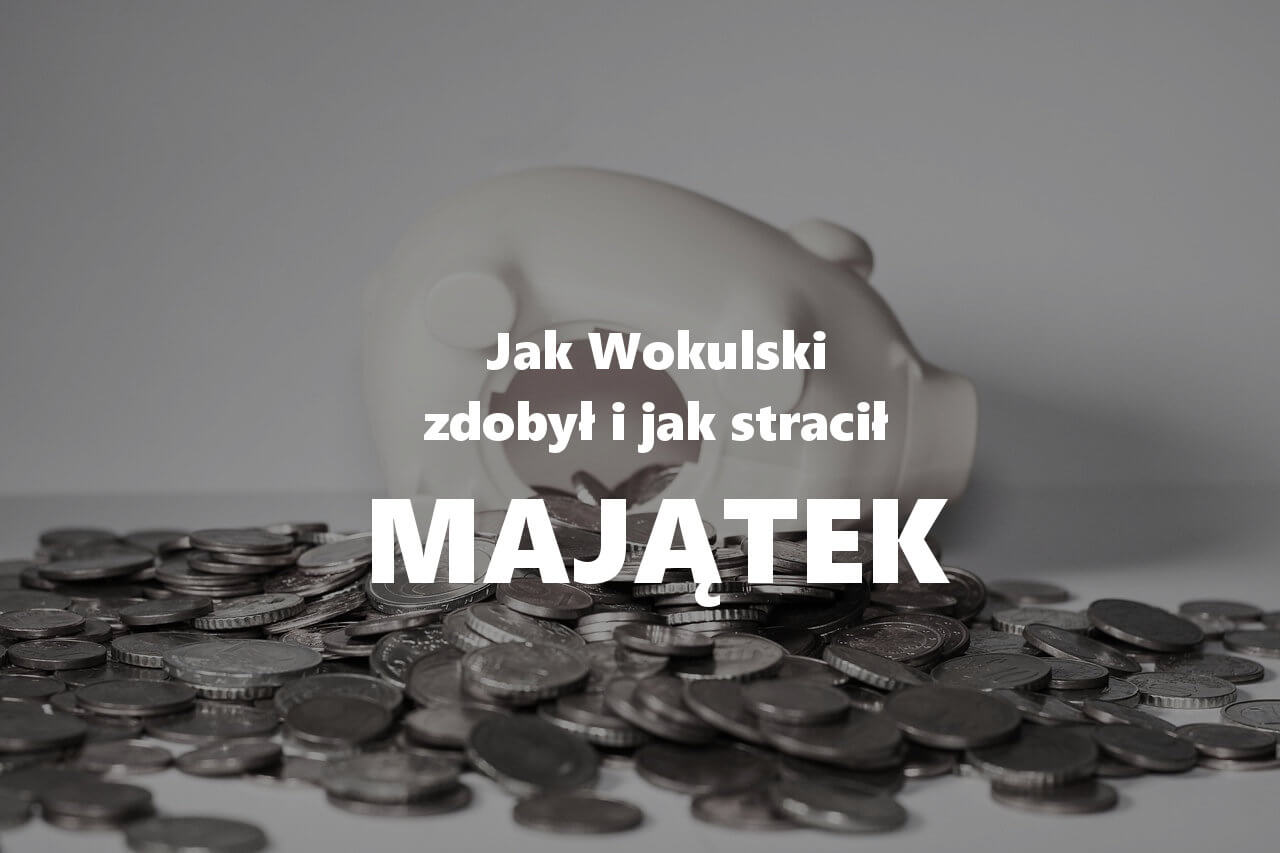 W jaki sposób Stanisław Wokulski zdobył majątek?