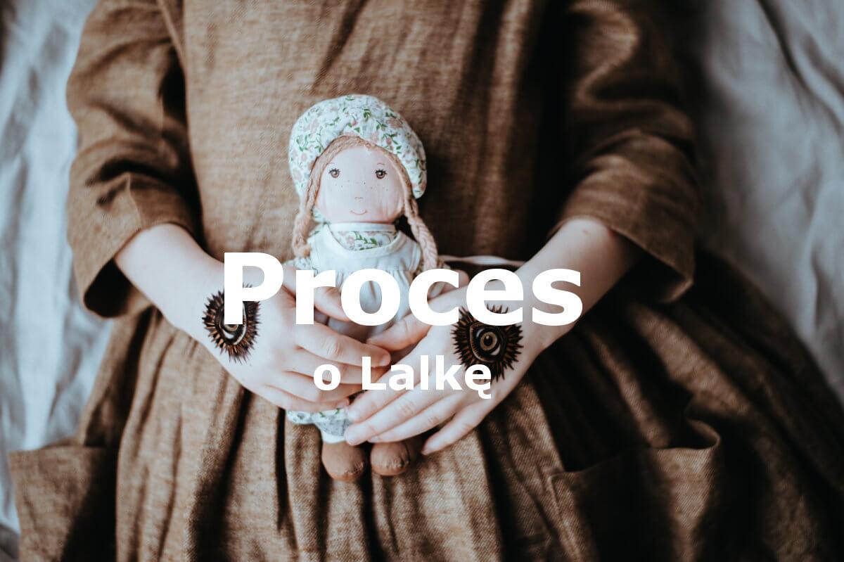 Jak przebiegał proces o lalkę? Relacja na podstawie Lalki Prusa