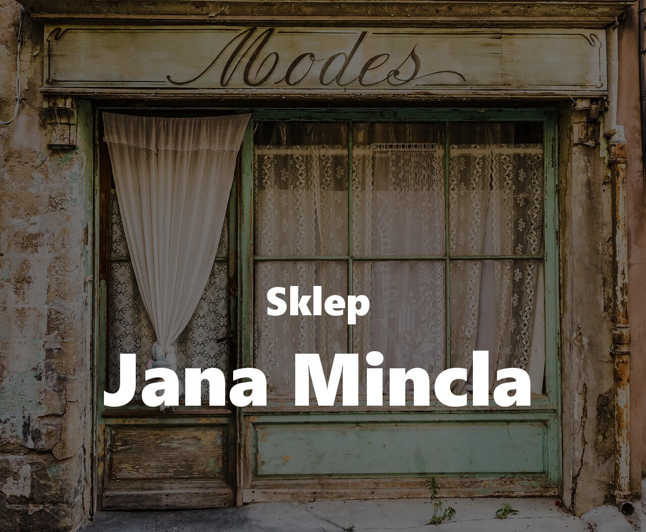 Jak wyglądał sklep Jana Mincla?