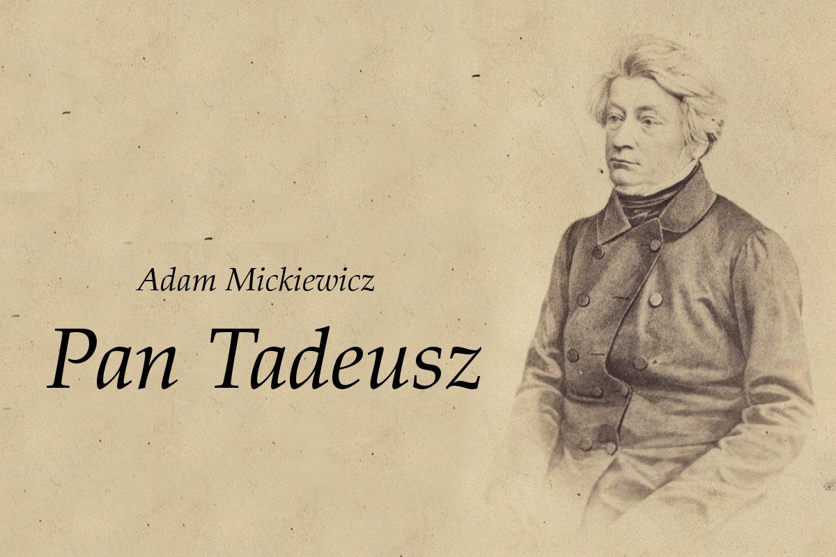 Pan Tadeusz - czas i miejsce akcji