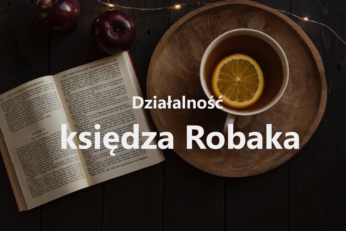Wątek działalności księdza Robaka