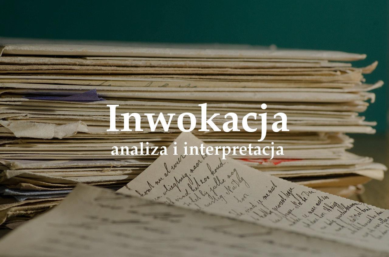 Inwokacja - analiza i interpretacja