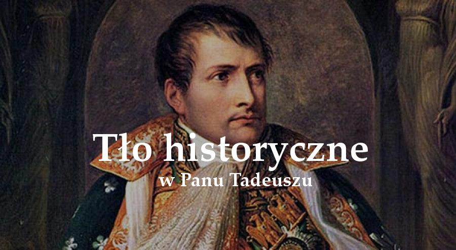 Tło historyczno-polityczne w Panu Tadeuszu